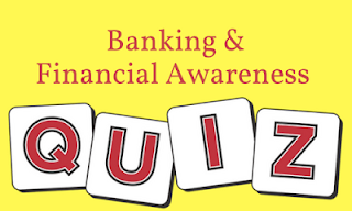 banking and financial awareness quiz
