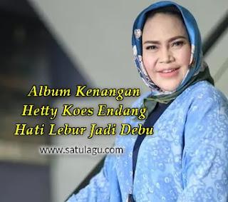 Hetty Koes Endang Album Hati Lebur Jadi Debu 1982