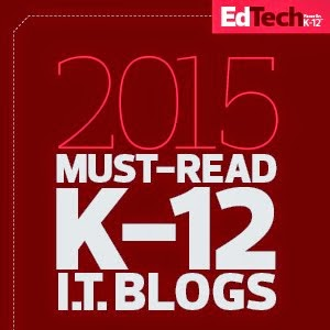 2015 EdTech K-12 Must-Read I.T. Blogs