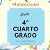 PLANEACIONES 4º CUARTO GRADO  MES DE DICIEMBRE 2018-2019