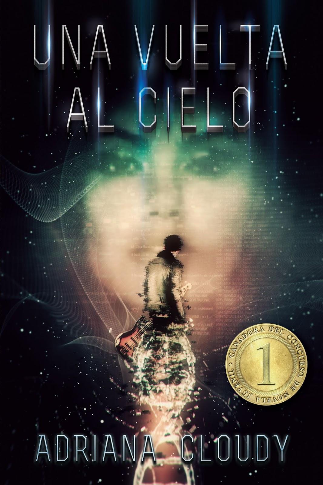 Éxodo Literario: Reseña #57 | Una Vuelta al Cielo - Adriana Cloudy