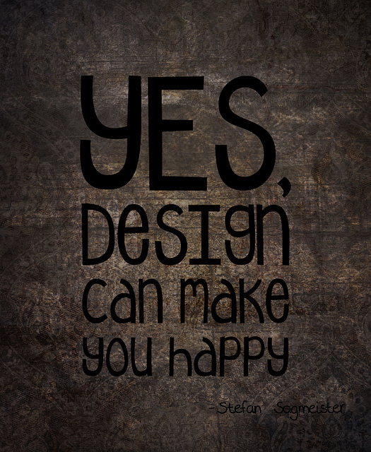 Yes Design Can Make You Happy