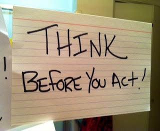 Berfikir sebelum bertindak
