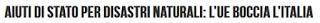 http://www.rivistaeuropae.eu/diritto/aiuti-di-stato-per-disastri-naturali-lue-boccia-litalia/