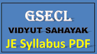 GSECL VIDYUT SAHAYAK JE Syllabus PDF Download