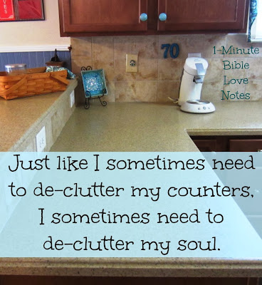 De-Clutter and Refresh - Experiencing God's Wonderful Forgivenessd!