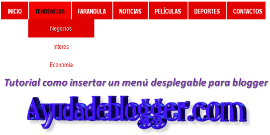 Tutorial como insertar un menú desplegable para blogger