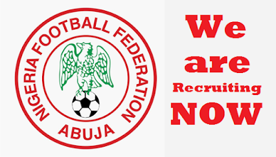Nigeria Football Federation (NFF) Recruitment 2017 | August Jobs (Apply Here)