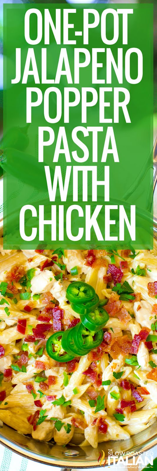 titled photo for Pinterest - Cheesy One Pot Jalapeno Popper Chicken Pasta