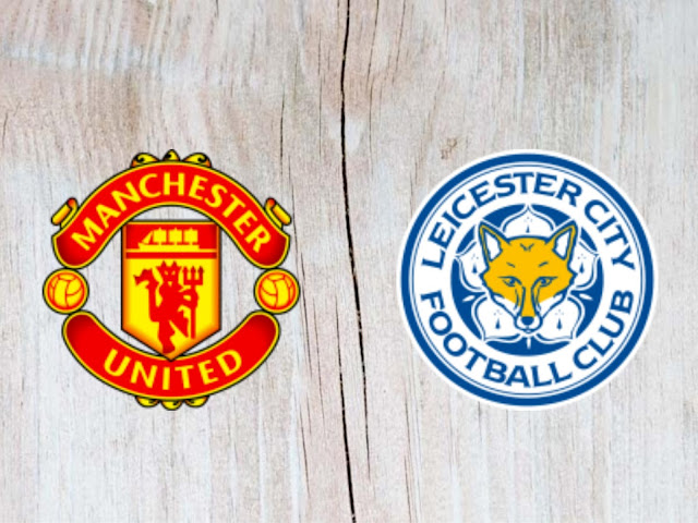 Watch Manchester United vs Leicester City Full Match & Highlights - 10 August 2018