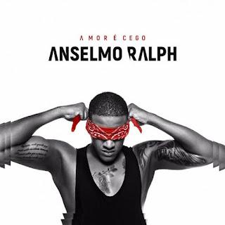 Anselmo Ralph - Amor É Cego (Álbum)