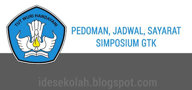 PEDOMAN, JADWAL, SAYARAT SIMPOSIUM GTK