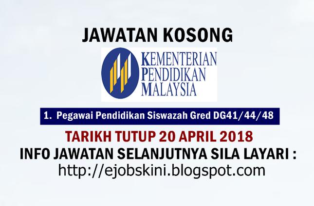 Jawatan Kosong Kementerian Pendidikan Malaysia Moe 20 April 2018