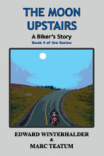 The Moon Upstairs: A Biker's Story (December 2012)