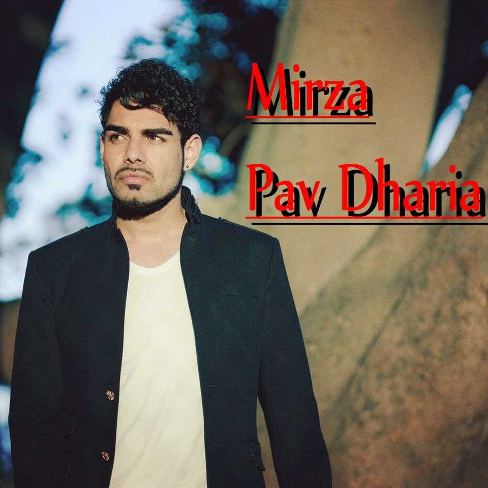 Mirza Song - Pav Dharia