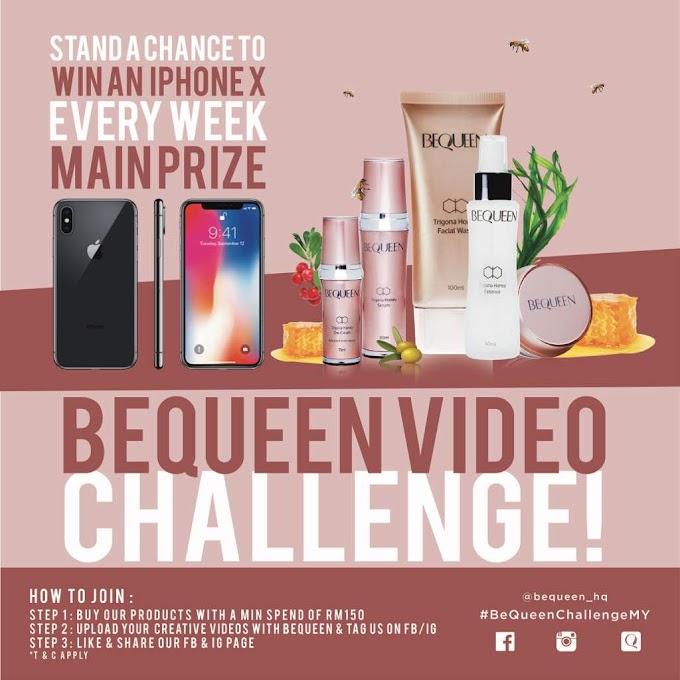 Menang iPhone X Setiap Minggu Dengan Menyertai BeQueen Video Challenge