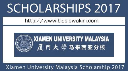 Xiamen University Malaysia Scholarships 2017