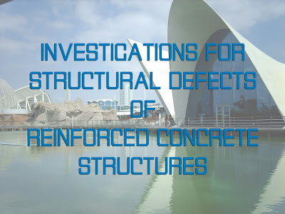 Investigations for Structural Defects of Reinforced Concrete Structures