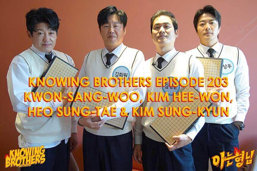 Nonton streaming online & download Knowing Bros eps 203 bintang tamu Kwon Sang-woo, Kim Hee-won, Heo Sung-tae, & Kim Sung-kyun subtitle bahasa Indonesia