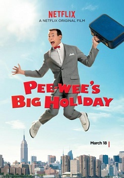 Pee-wees Big Holiday online latino 2016 - Aventura, Comedia