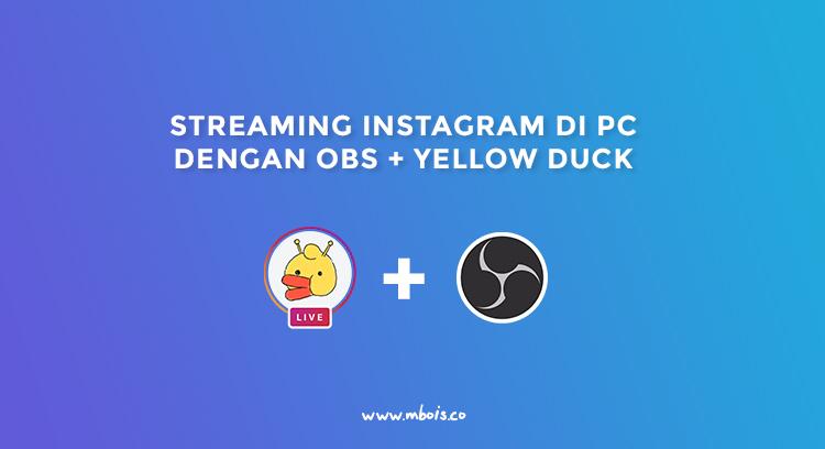 Cara Live Streaming Instagram di PC Dengan OBS TERBARU
