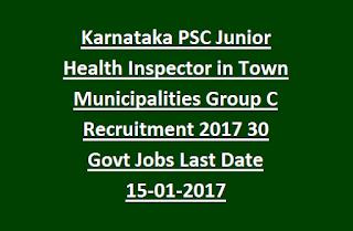 Karnataka PSC Junior Health Inspector in City Corporation/Town Municipalities Group C Recruitment 2017 30 Govt Jobs Last Date 15-01-2017