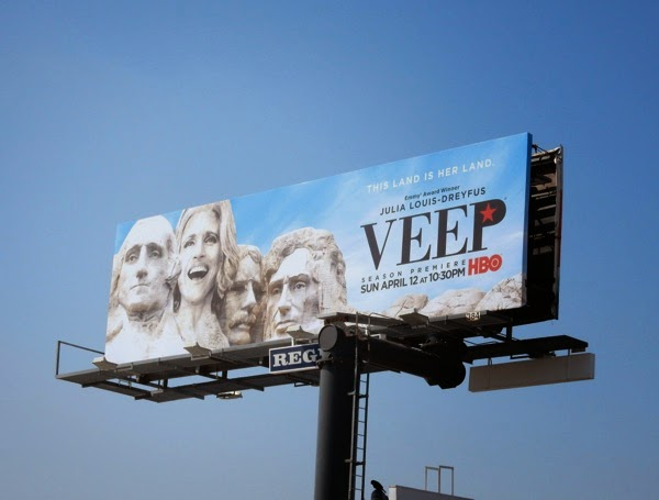 Veep Mount Rushmore season 4 billboard