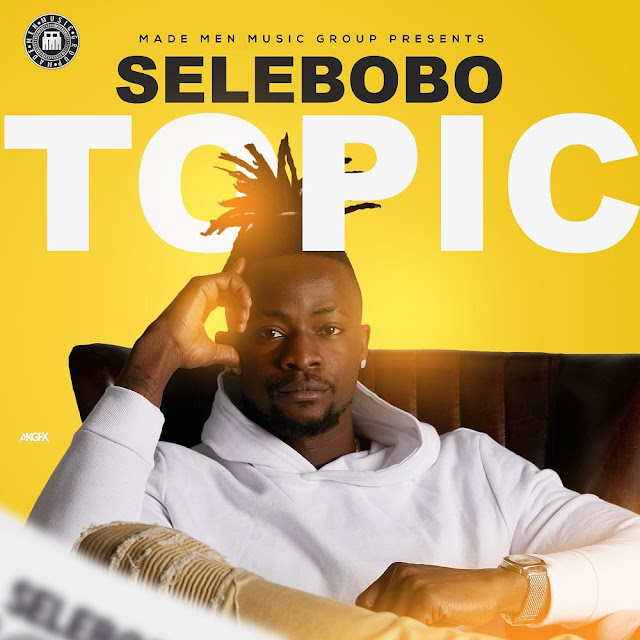 "Selebobo – ""Topic"" [New Song] - Mp3made.com.ng"