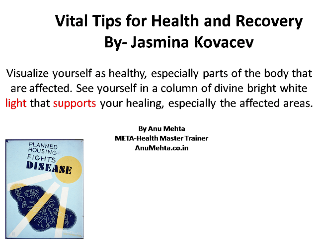 Vital Tips - Visualize yourself as healthy | Anu Mehta