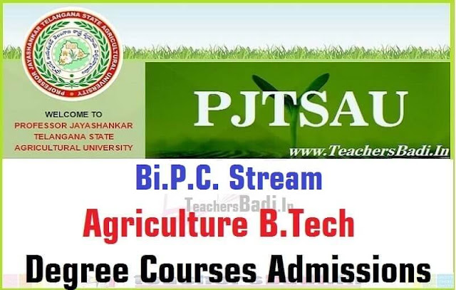 PJTSAU,Bi.P.C Stream Agriculture,UG/Degree Admissions 2018