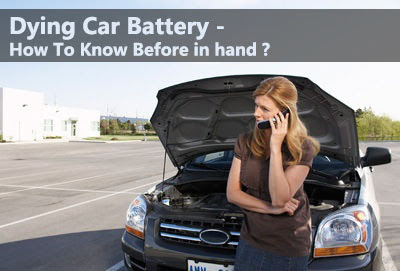how to tell if your car battery is dying