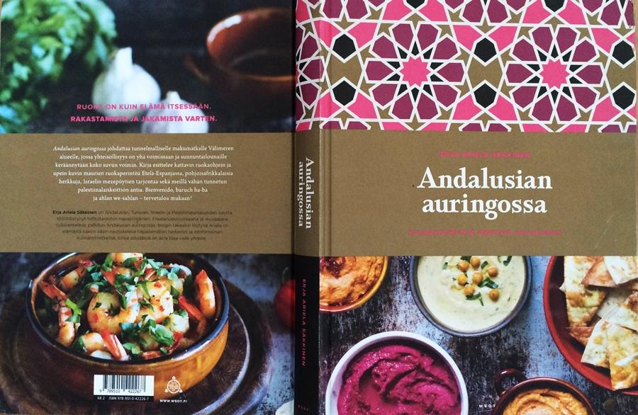Andalusian auringossa_kulinaristiretkia Jerezista Jerusalemiin_kirja_kansi