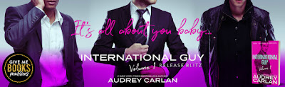Release Blitz + My Book Review INTERNATIONAL GUY: VOLUME 1 by Audrey Carlan
