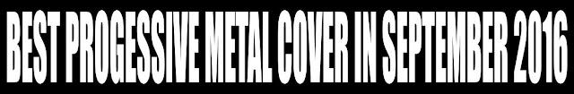 Best Progressive Metal Cover in September 2016