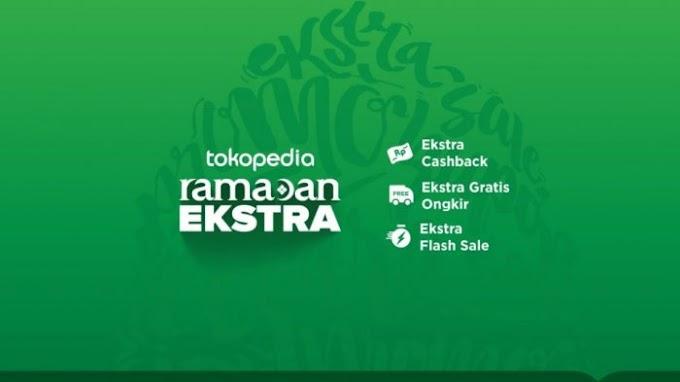Inilah Kejutan Ramadan Esktra dari Tokopedia 24 – 25 Mei nanti!