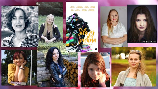 """O pięknie kobiecej siły — rozmowa z autorkami antologii """"Siła jej piękna""""."""