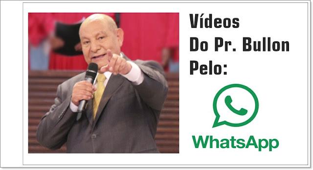Vídeos Para Whatsapp Pastor Bullon