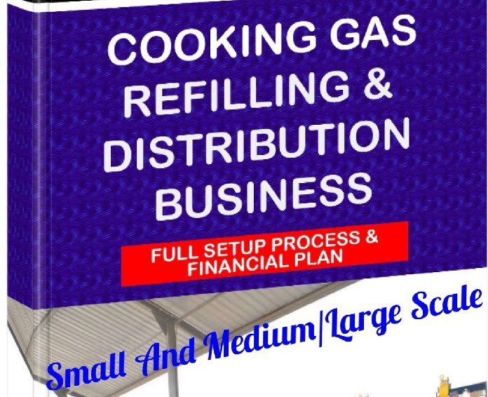 How To Start Cooking Gas Refilling Business With Little Or No Capital