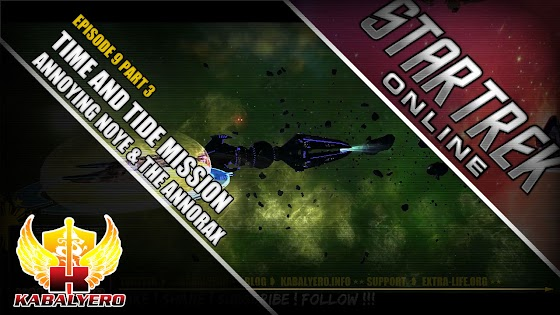 Star Trek Online ★ Time And Tide Mission ★ Annoying Noye & The Annorax