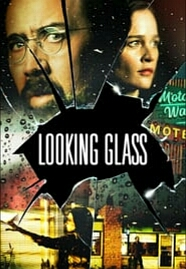 Looking Glass (2018) Download Film Subtitle Indonesia