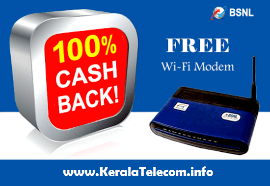 BSNL launches 100% Cash back offer for WiFi modem for all existing and new Broadband customers in all the circles