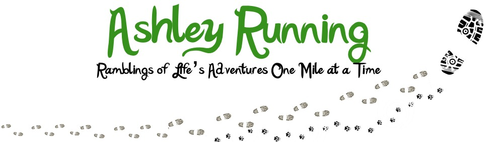 Ashley Running | Life's Adventures One Mile At a Time