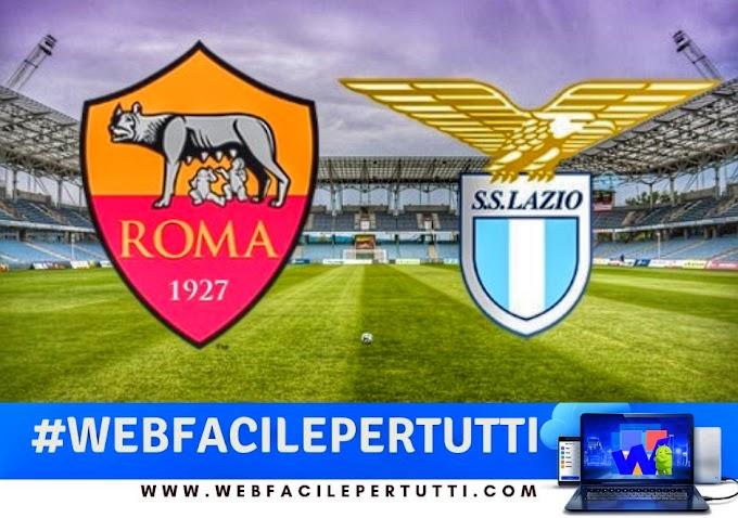 Roma-Lazio Streaming e Probabili Formazioni - Dove Vederla In TV e Diretta Streaming