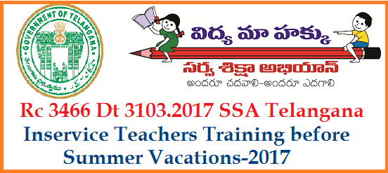 Rc 3466 Inservice teachers Training Before Summer Vacations 2017-DSE Telangana | Directorate of School Education Sarva Shiksha Abhiyan Telangana State has decided to conduct Inservice Teachers Training for those who are dealing I & II and III to V classes under the supervision of Erstwhile District Project Officers SSA Telangana. rc-3466-inservice-teachers-training-ssa-telangana