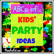Mama Pea Pod: {ABCs of Kids' Party Ideas: Kids' Party Themes from A-Z}