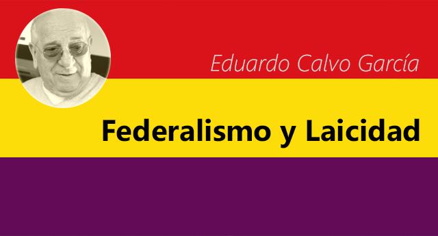 Federalismo y Laicidad
