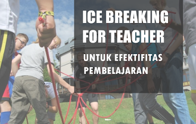 ice breaking for teacher