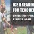 Buku Ice Breaking For Teacher, Untuk Efektifitas Pembelajaran