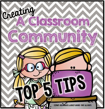 Top 5 Tips For Creating Classroom Community