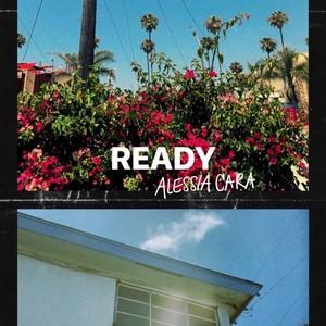 Baixar Música Ready - Alessia Cara Mp3